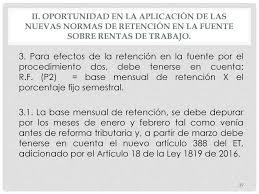 base retenciones en la fuente en colombia 2016 reforma tributaria ley 1819 del 29 de dic de ppt descargar