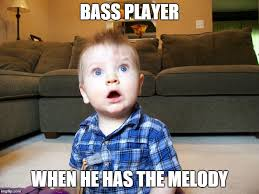 Meme Melody - bass players on melody imgflip
