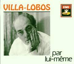 Lui Meme - heitor villa lobos orchestre national de la radio diffusion
