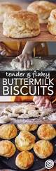 25 best buttermilk biscuits ideas on pinterest biscuits