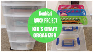 konmari organization kid u0027s craft organizer youtube