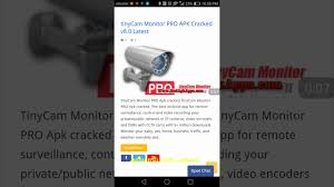 tinycam monitor pro apk free how to use free cctv on android mobile time free