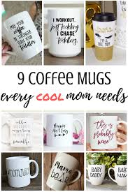 9 coffee mugs every cool mom needs swaddles n u0027 bottles