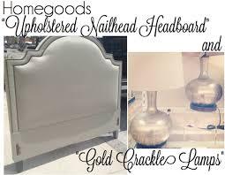 homegoods finds upholstered headboard gold crackle lamps f o r