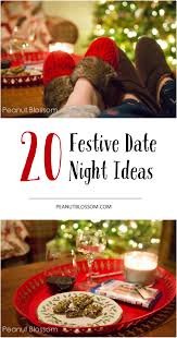 thanksgiving holiday dates 20 festive date night ideas for the holiday season don u0027t forget