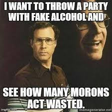 Funny Alcohol Memes - 35 throw a party with fake alcohol meme pmslweb
