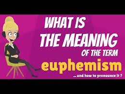 what is euphemism what does euphemism mean euphemism meaning