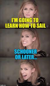 Sail Meme - sailing imgflip