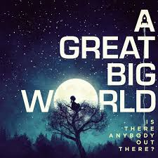big photo album is there anybody out there by a great big world