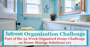 how to organize small bathroom cabinets bathroom organization challenge step by step