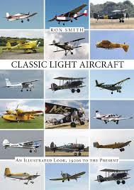 classic light aircraft amazon co uk ron smith 9780764348969 books