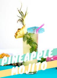 mojito recipe perfect pineapple mojito or nojito a side of sweet