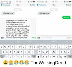Text Message Meme 001 Wrong - walking dead what s wrong nothing know your meme