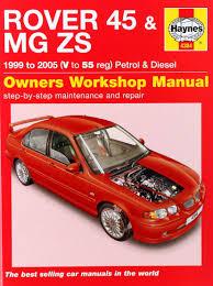 rover 45 mg zs petrol u0026 diesel 99 05 haynes repair manual