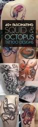 40 fascinating squid and octopus tattoo designs tattooblend
