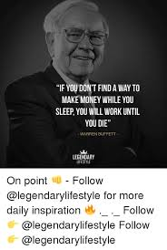 Make Money From Memes - if you don t find a way to make money while you sleep you will