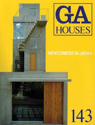 houses magazine ga houses 143 newcomers in japan 9784871400916 ga houses magazine