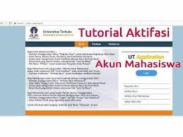pendaftaran tutorial online ut aktifasi akun mahasiswa registrasi online ut youtube