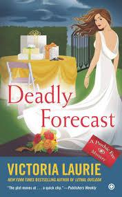 new york times forecast dial deadly forecast by victoria laurie penguinrandomhouse com