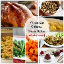thanksgiving 2014 dinner ideas 10 delicious christmas dinner recipes including dessert food