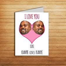 kanye valentines card kanye west anniversary card printable greeting card