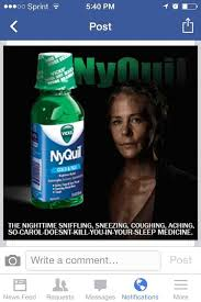 Nyquil Meme - the newest nyquil commercial sponsored by the walking dead meme guy