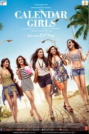 calendar girls movie tickets online booking showtimes u0026 review in