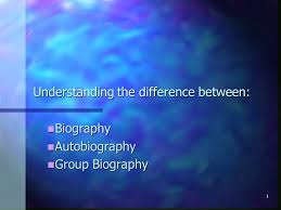 biography an autobiography difference 1 understanding the difference between biography biography