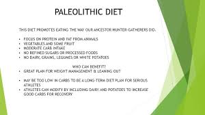 paleolithic diet this diet promotes eating the way our ancestor