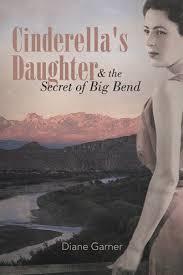 cinderella u0027s daughter secret big bend