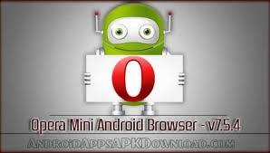 opera mini 7 5 apk opera mini browser for android opera mini browser 7 5 4