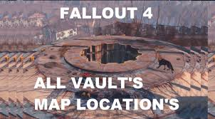 Fallout Vault Map by Fallout 4 All Vault Locations Youtube