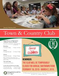 town u0026 country club 2015 january february newsletter by town