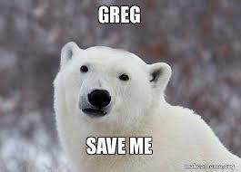 Save Me Meme - greg save me make a meme
