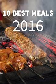 Jordanian Food 25 Of The Best Dishes You Should Eat The 10 Best Food Travel Meals Of 2016 And Where You Can Eat Them