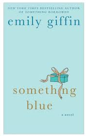 emily giffin something blue 8 books you need to read before bridget jones s baby comes out