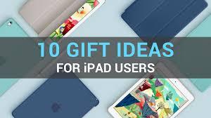 great gift ideas for 10 great gift ideas for users