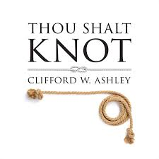thou shalt knot exhibition celebrates clifford w ashley and the