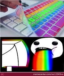Internet Rainbow Meme - rainbow keyboard by no12345no meme center