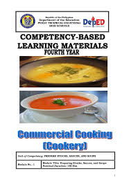 module cuisine 1 unit of competency prepare stocks sauces and soups module no