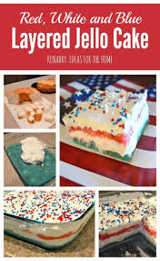 jello recipes for thanksgiving red white and blue layered jello cake for 4th of july