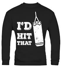 Gym Meme Shirts - i d hit that funny gym humor punching t shirt grunge design