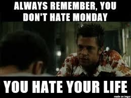 Tyler Durden Meme - too true tyler durden meme on imgur