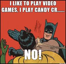 Meme Gamer - mobile gamers meme on imgur