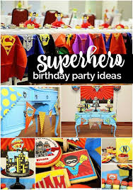 Superman Birthday Party Decoration Ideas A Superhero Birthday Party For A Super Boy Super Hero Birthday