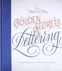 the golden secrets of lettering letter design from first sketch