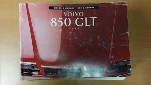 1995 volvo 850 glt owners manual the most solid volvo cars