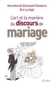 discours mariage de l et la ère de faire un discours de mariage jc lattès