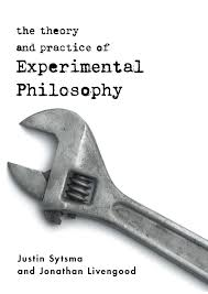 the theory and practice of experimental philosophy broadview press