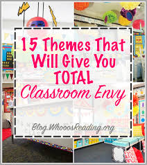 theme classroom decor 15 themes that will give you serious classroom envy